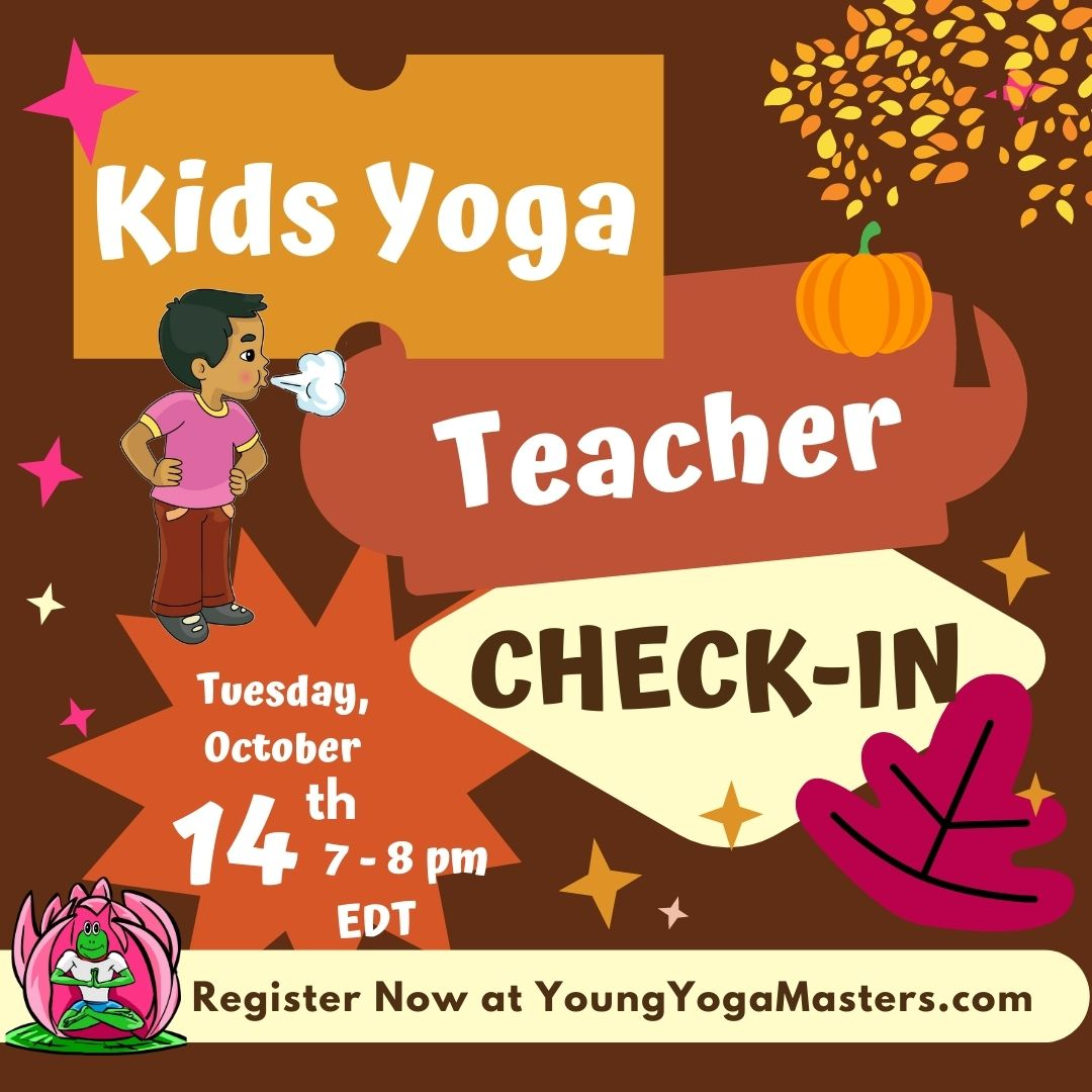 A fall themes poster with the words Kids Yoga Teacher Check-in and fall trees, a pumpkin, and a child breathing deeply